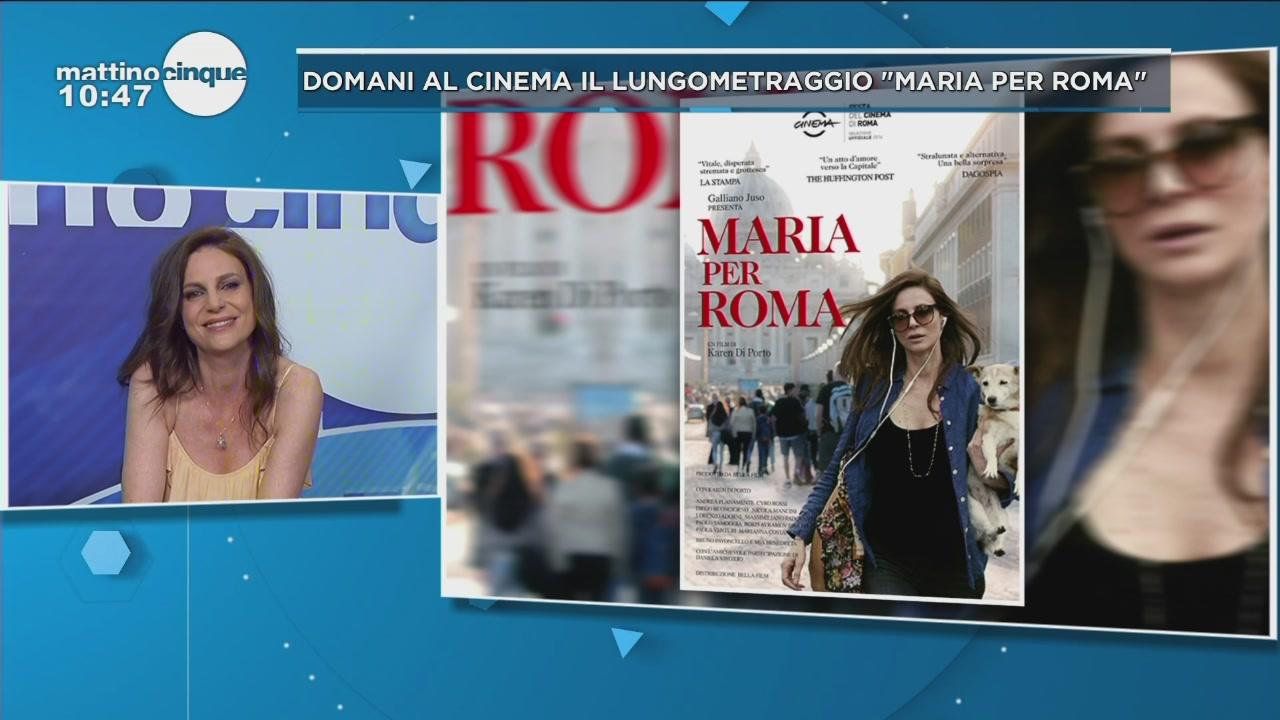 """""""Maria per Roma"""", domani al cinema"""