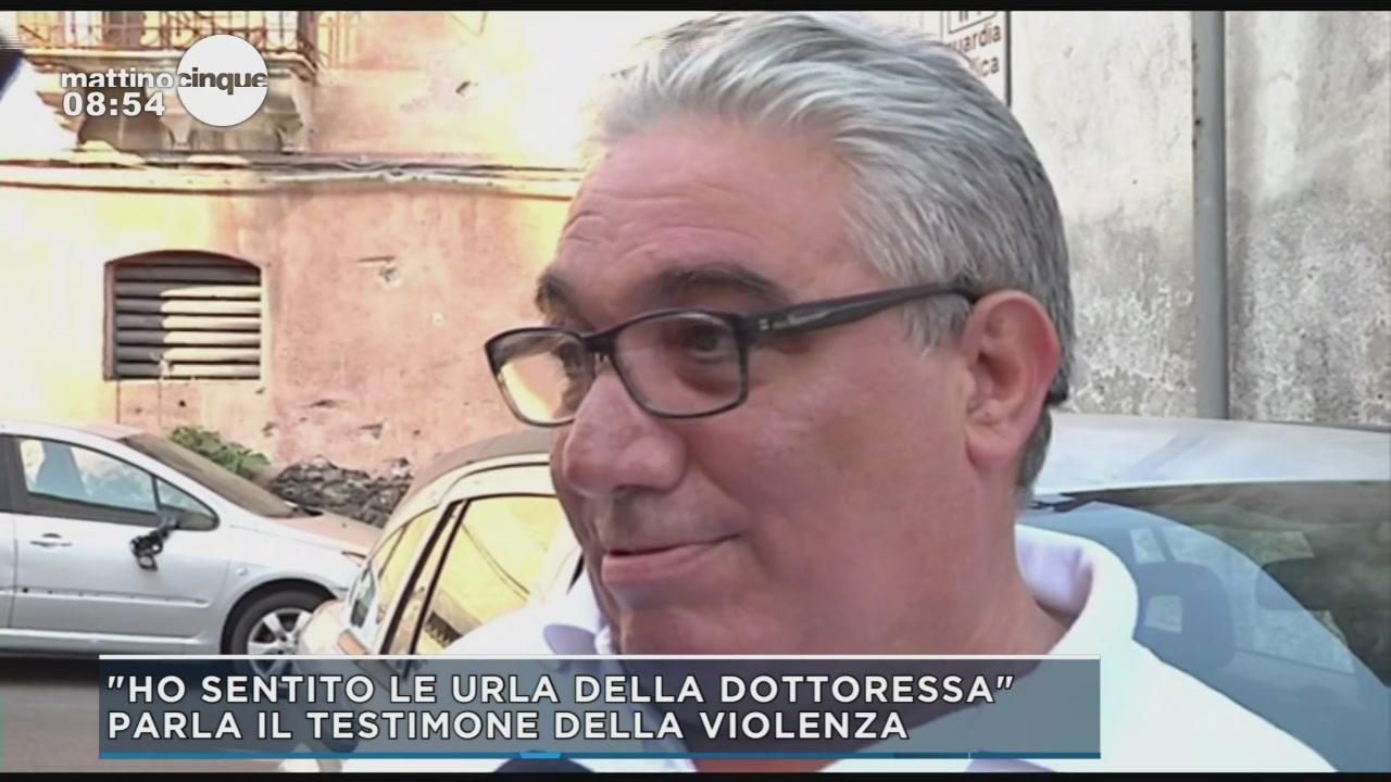 Catania, parla il testimone della violenza