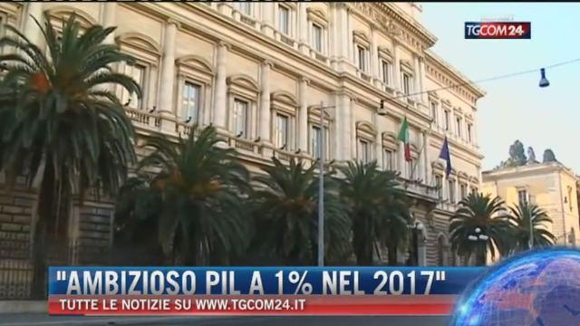 Bankitalia: 'Il Pil 2017 a +1% è un obiettivo ambizioso''Bisogna fare la legge di Bilancio con grande cura'