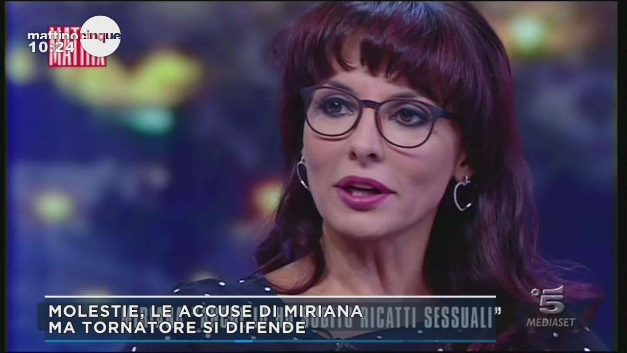 Molestie, le accuse di Miriana ma Tornatore si difende.