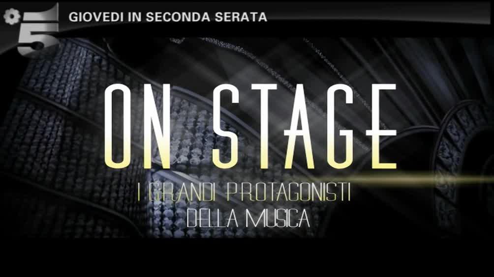 """""""On Stage"""", i grandi della musica su Canale 5!"""