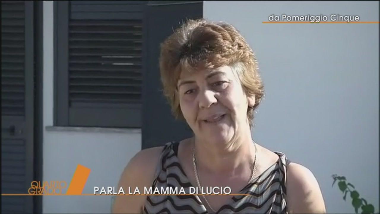 Caso Noemi: parla la mamma di Lucio
