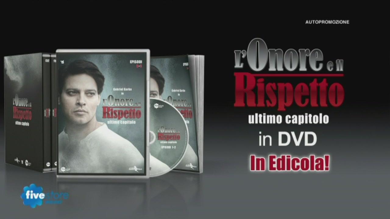 I DVD de L'Onore e il Rispetto ultimo capitolo