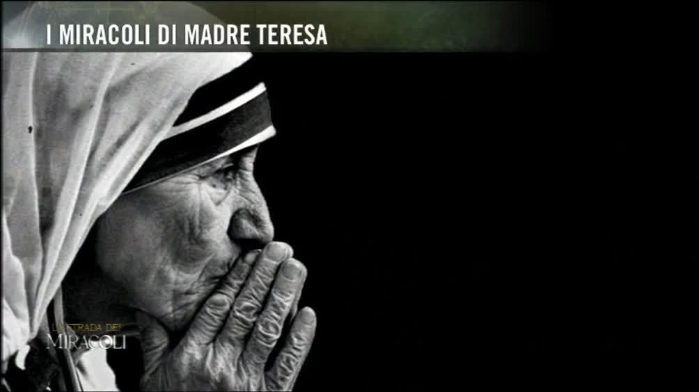 I miracoli di Madre Teresa