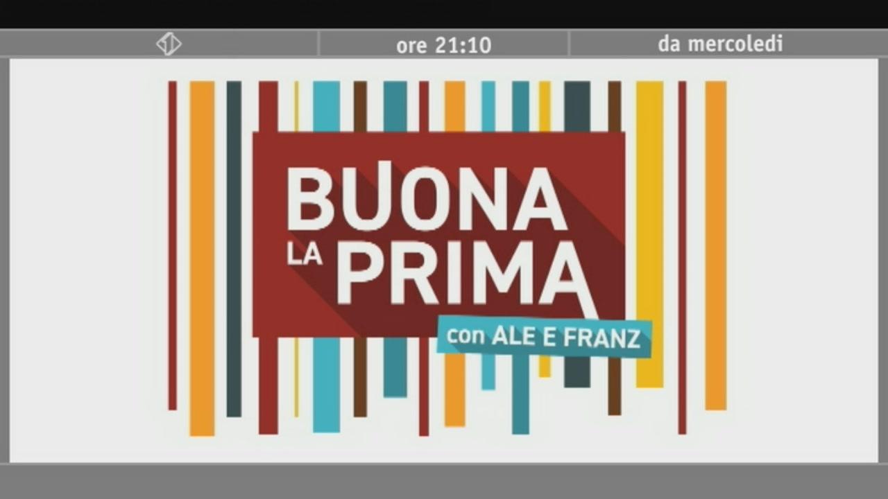 """""""Buona la prima"""", da mercoledì 14 giugno su Italia 1"""
