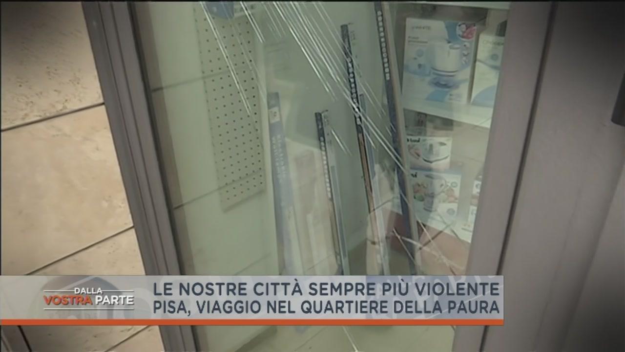Pisa, viaggio nel quartiere della paura