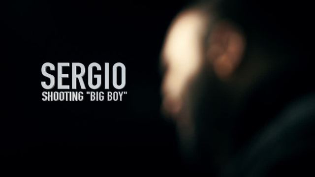 "Shooting ""Big boy"" – Sergio"