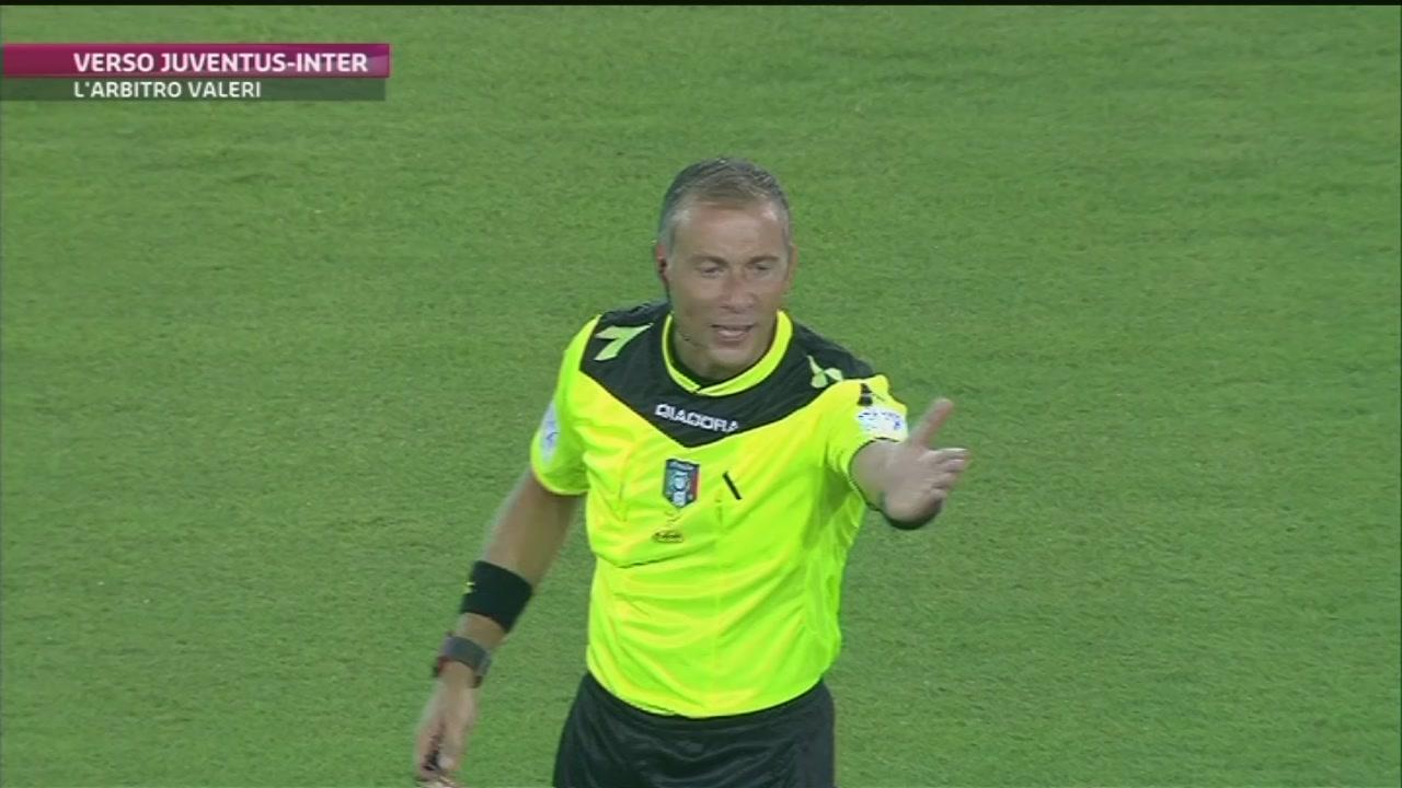 Juve-Inter: arbitra Valeri