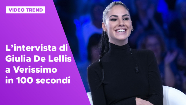 L'intervista di Giulia De Lellis a Verissimo in 100 secondi
