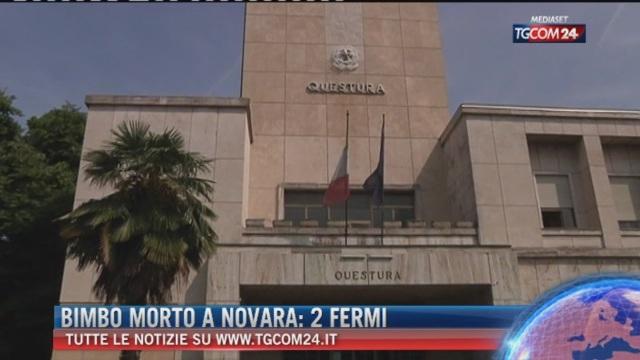 Breaking News delle ore 14.00: Bimbo morto a Novara: 2 fermi