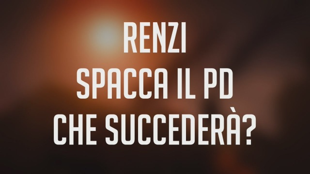 La Fabbrica del Mattino - Renzi spacca il PD
